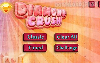 Diamond crush deluxe