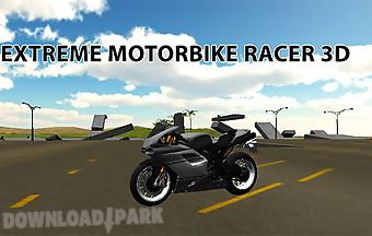 Extreme motorbike racer 3d