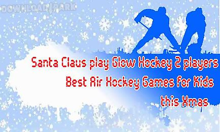 santa claus play glow hockey 2 players - best xmas