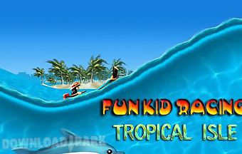 Fun kid racing: tropical isle