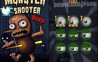 Monster shooting mania