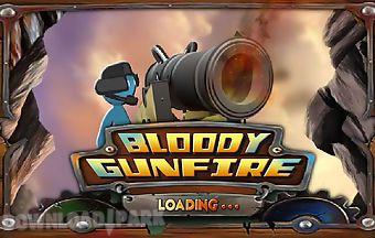 Bloody gunfire