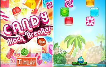 Candy block breaker for tango