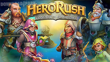 hero rush: conquest of kingdoms. the mad king