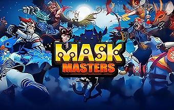 Mask masters