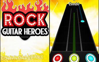 Guitar heroes: rock