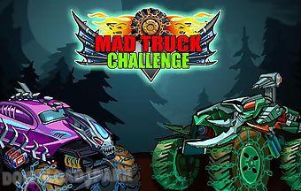 Mad truck challenge: racing