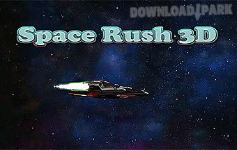 Space rush 3d
