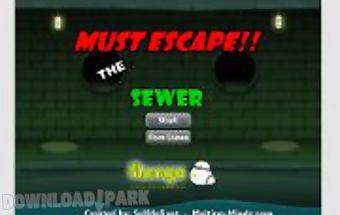 The sewer escape