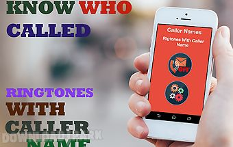 Ringtones with caller name