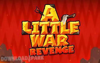 A little war 2: revenge
