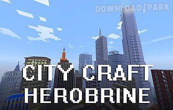 City ?raft: herobrine