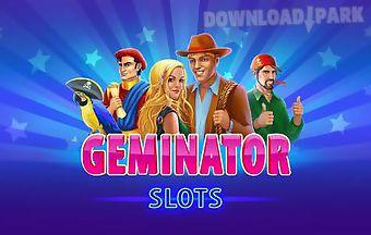 Geminator: slots machines