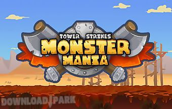 Monster mania: tower strikes