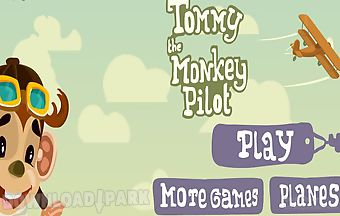 The monkey pilot tommy
