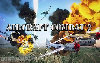 Aircraft combat 2: warplane war