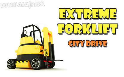 extreme forklift: city drive. danger forklift