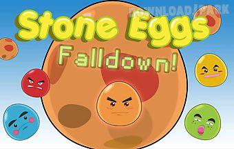 Stone eggs falldown