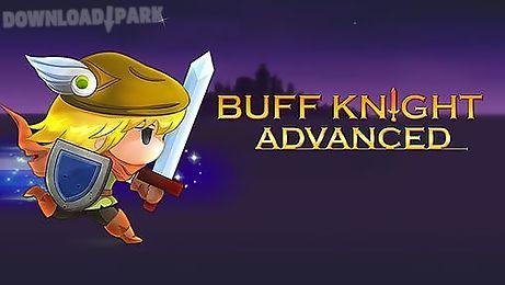 buff knight advanced!