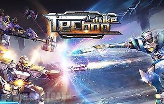 Techno strike