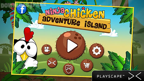 ninja chicken adventure island