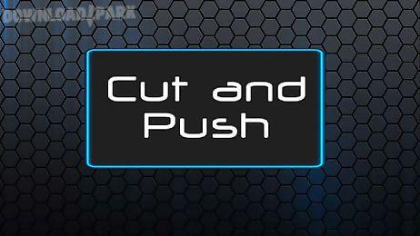 cut and push full