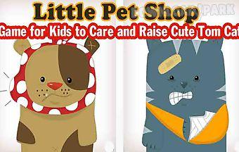 Kid pet shop - care and raise li..