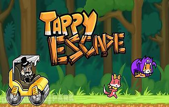 Tappy escape