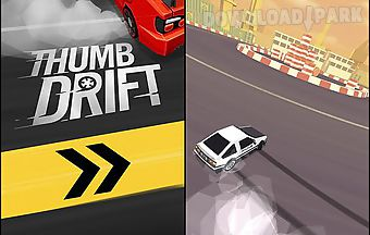 Thumb drift: furious racing