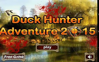 Duck hunter adventure 2015