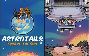 Astrotails: escape the sun
