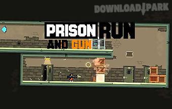Prison: run and gun