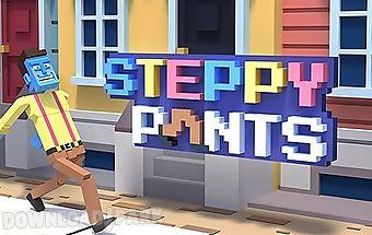 Steppy pants