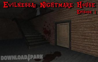 Evilnessa: nightmare house. epis..
