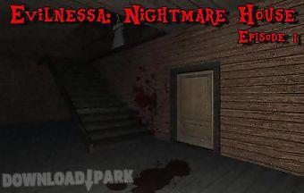 Evilnessa: nightmare house. epis..
