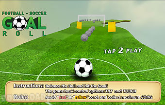 Football soccer : goal roll