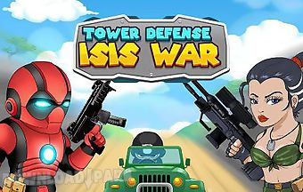 Tower defense: isis war