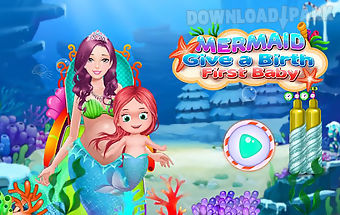 Mermaid give birth first baby