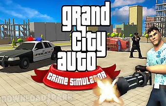 Grand city auto crime
