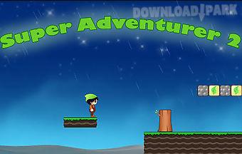 Super adventurer 2