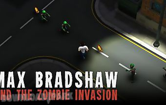 Max bradshaw and the zombie inva..