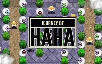 Journey of haha