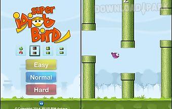 Super idiot bird