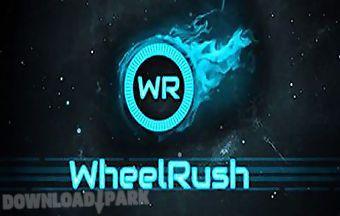 Wheel rush