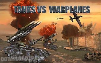 Tanks vs warplanes