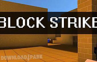 Block strike