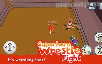 Superhero wrestle fight