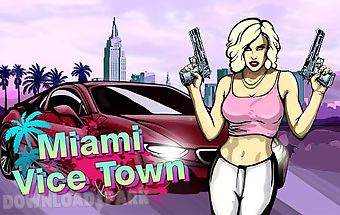 Miami crime: vice town