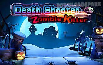 Death shooter: zombie killer 3d
