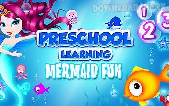 Preschool learning mermaid fun